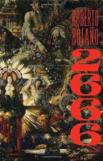 2666 - Natasha Wimmer,Roberto Bolaño