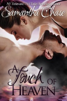 A Touch of Heaven - Samantha Chase