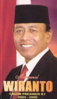 Mengenal Wiranto, Calon Presiden RI 2004-2009 - IDe Indonesia