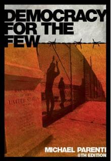 Democracy for the Few - Michael Parenti