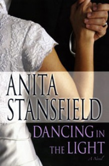 Dancing in the Light - Anita Stansfield