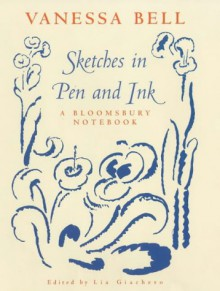 Sketches In Pen And Ink: A Bloomsbury Notebook - Vanessa Bell
