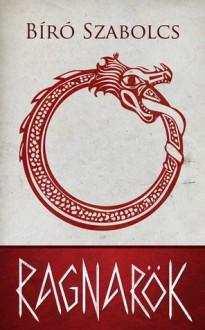Ragnarök - Bíró Szabolcs