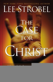 Case For Christ - Lee Strobel
