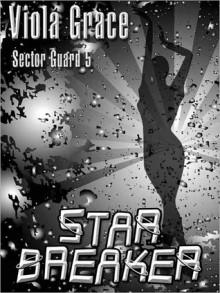 Starbreaker [Sector Guard 5] - Viola Grace