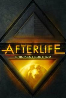 Afterlife (The Undermountain Saga #2) - Eric Edstrom