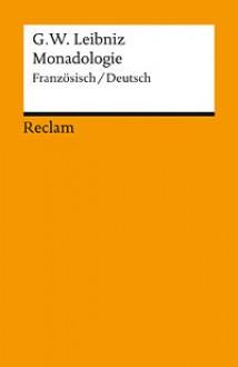 Monadologie - Gottfried Wilhelm Leibniz, Hartmut Hecht