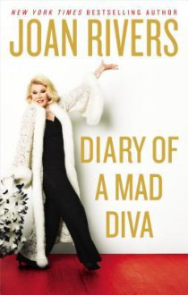Diary of a Mad Diva Deluxe - Joan Rivers