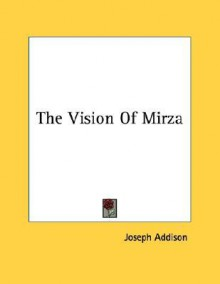 The Vision of Mirza - Pamphlet - Joseph Addison