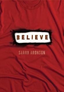 Believe - Sarah Aronson