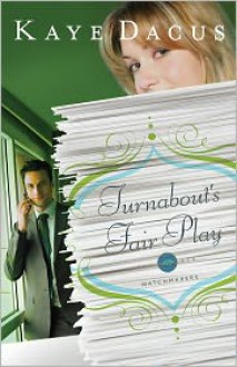 Turnabout's Fair Play - Kaye Dacus