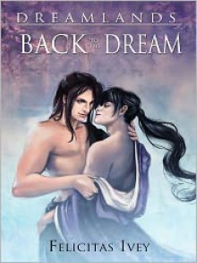 Back to the Dream - Felicitas Ivey