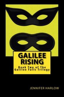 Galilee Rising - Jennifer Harlow