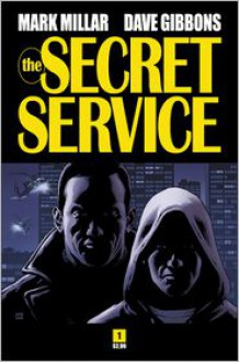 Secret Service - Mark Millar, Dave Gibbons