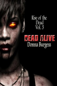Under a Blanket of Blue: Tales of the Living Dead (Bits of Flesh Series) - Donna Burgess