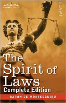 The Spirit of Laws - Montesquieu, Thomas Nugent