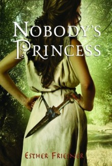 Nobody's Princess - Esther M. Friesner