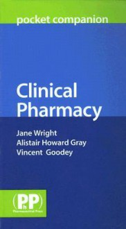 Clinical Pharmacy Pocket Companion - Jane Wright