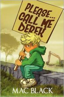 Please... Call Me Derek - Mac Black
