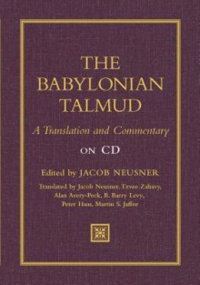 Babylonian Talmud: A Translation and Commentary on CD - Jacob Neusner