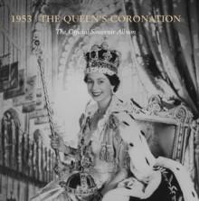 1953: The Queen's Coronation: The Official Souvenir Album - Caroline de Guitaut