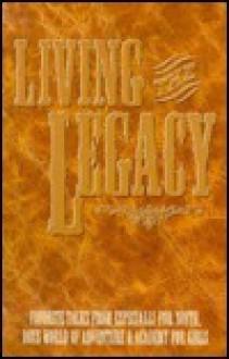 Living the Legacy - Art E. Berg