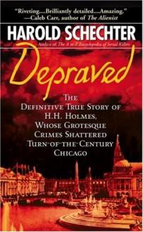 Depraved - Harold Schechter