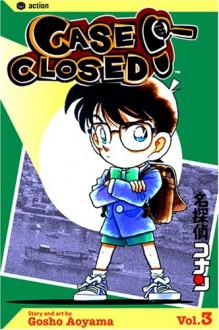 Case Closed, Vol. 3 - Gosho Aoyama