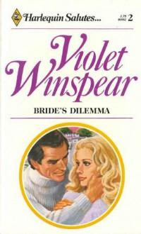Bride's Dilemma - Violet Winspear