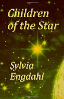 Children of the Star - Sylvia Engdahl