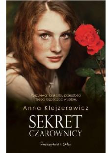 Sekret czarownicy - Anna Klejzerowicz