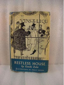 Restless House (Les Rougon-Macquart, #10) - Émile Zola