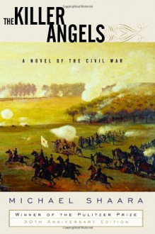 The Killer Angels: A Novel of the Civil War (Modern Library) - Michael Shaara