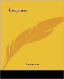 Everyman - Anonymous