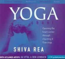 Yoga Chant - Shiva Rea, Jai Uttal