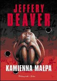 Kamienna małpa - Jeffery Deaver