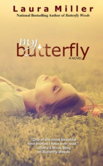 My Butterfly - Laura Miller