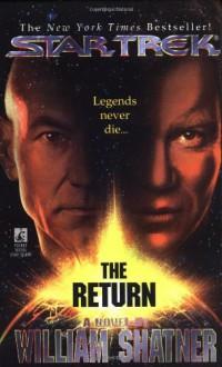 The Return - William Shatner, Judith Reeves-Stevens, Garfield Reeves-Stevens