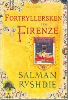 Fortryllersken fra Firenze - Salman Rushdie