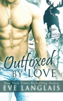 Outfoxed By Love (Kodiak Point) (Volume 2) - Eve Langlais