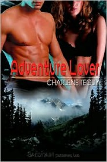 Adventure Lover - Charlene Teglia