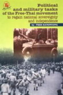 Political and military tasks of the Free-Thai movement - Pridi Banomyong