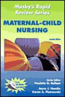 Mosby's Rapid Review Series: Maternal-Child Nursing [With CDROM] - Paulette D. Rollant, Karen A. Piotrowski