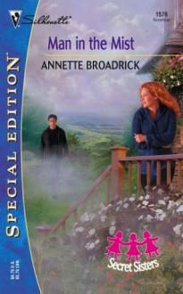 Man In The Mist - Annette Broadrick
