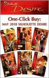 One-Click Buy: May 2010 Silhouette Desire - Katherine Garbera, Catherine Mann, Charlene Sands, Maureen Child