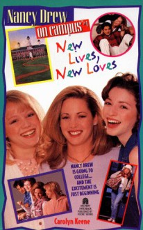 New Lives, New Loves - Carolyn Keene