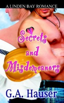 Secrets and Misdemeanors - G.A. Hauser