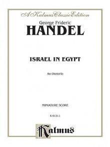 Israel in Egypt (1739): Satb or Ssaattbb with Ssatbb Soli (Orch.) (Miniature Score) (German, English Language Edition), Miniature Score - Georg Friedrich Händel