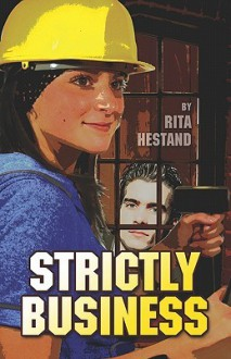 Strictly Business - Rita Hestand