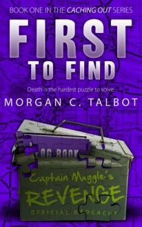 First to Find - Morgan C. Talbot